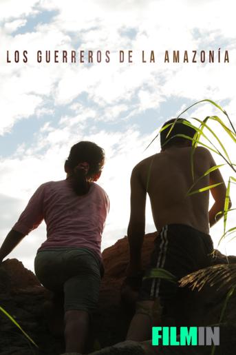 Los Guerreros de la Amazonía