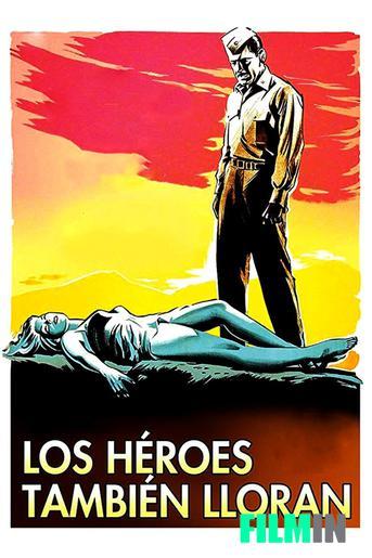 Los héroes también lloran