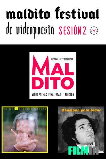 Maldito Festival de Videopoesía - Finalistas II Edición.