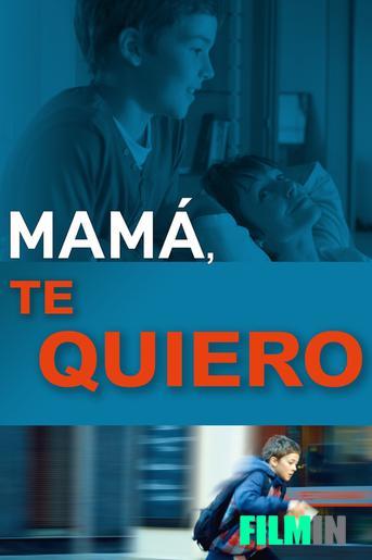 Mamá, te quiero