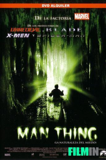 Man Thing (la naturaleza del miedo)