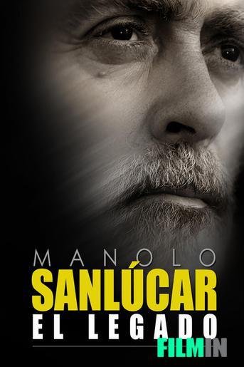 Manolo Sanlúcar: El legado
