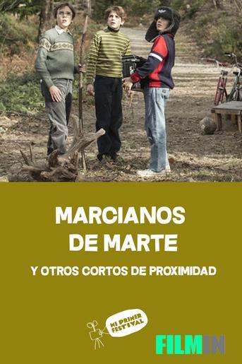Marcianos de Marte y otros cortos de proximidad