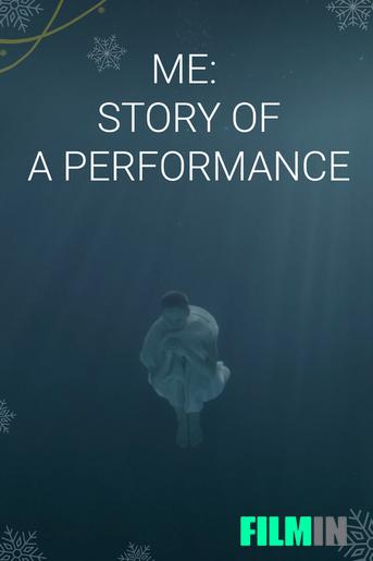 Me: story of a performance