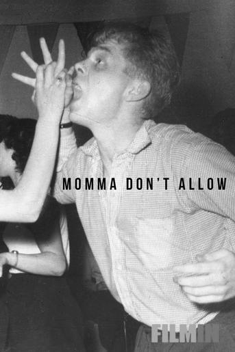 Momma Don't Allow