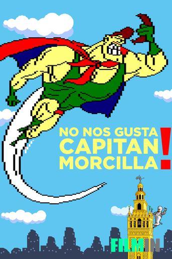 ¡No nos gusta Capitán Morcilla! (La Edad Dorada del software español)