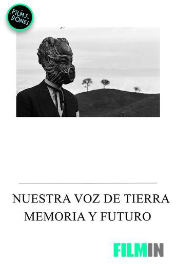 Nuestra voz de tierra, memoria y futuro