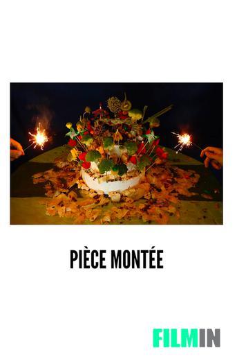 Pièce Montée