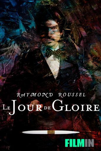 Raymond Roussel: El día de Gloria