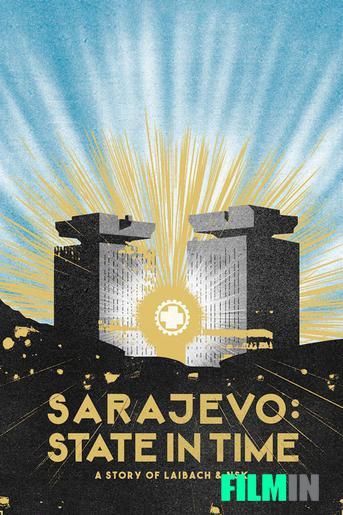 Sarajevo: State in Time