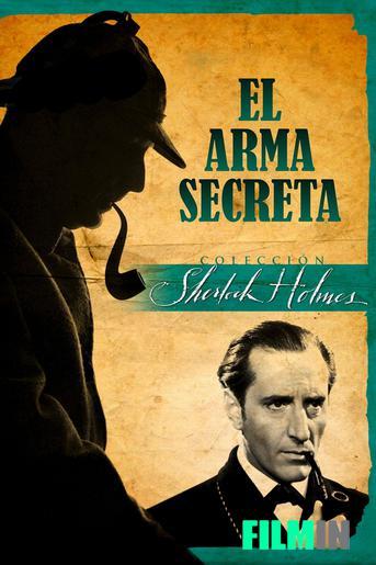 Sherlock Holmes y el Arma Secreta (2)