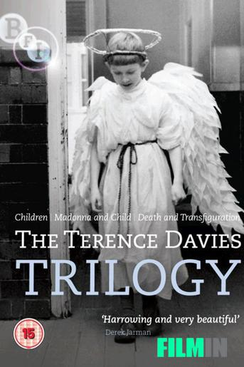 Terence Davies Trilogy: Children