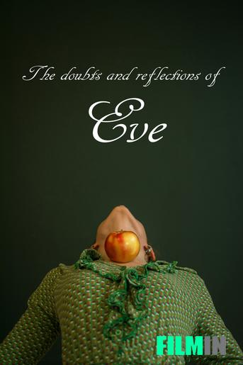 The doubts and reflections of Eve
