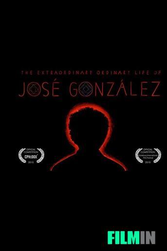 The Extraordinary Ordinary Life of José González