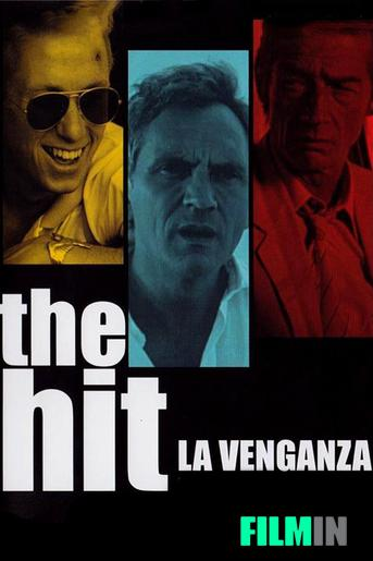 The Hit: La venganza