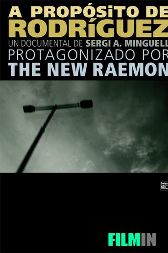 The New Raemon, a propósito de Rodríguez.