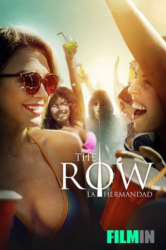 The Row, la hermandad