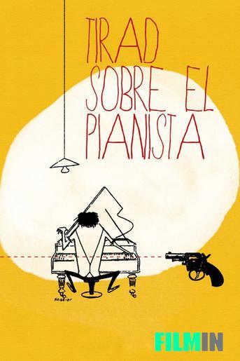 Tirad sobre el Pianista
