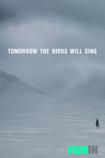 Tomorrow the birds will sing