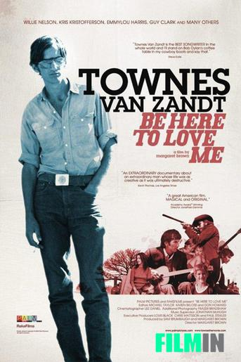 Townes Van Zandt: Be Here to Love Me