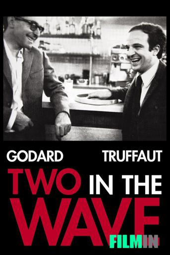 Truffaut y Godard: Two in the Wave