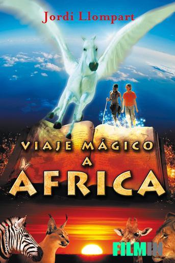 Viaje mágico a África