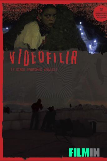 Videofilia (y otros síndromes virales)