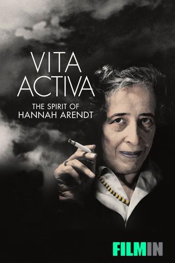 Vita Activa, el espíritu de Hannah Arendt
