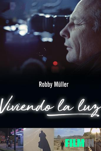 Viviendo la Luz: Robby Müller