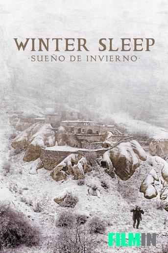 Winter Sleep / Sueño de Invierno