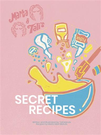 Marta & Tali's Secret Recipes
