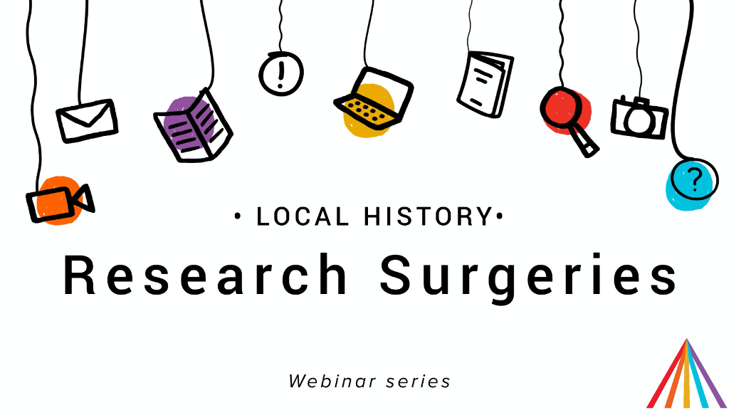 Local History - Research Surgeries, Webinar Series
