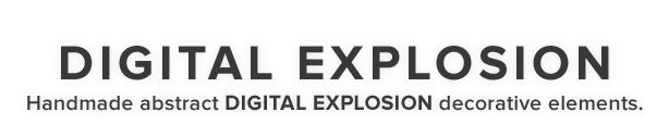 Digital Explosion Decorative Suite - 1
