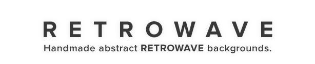Retrowave Backgrounds - 1