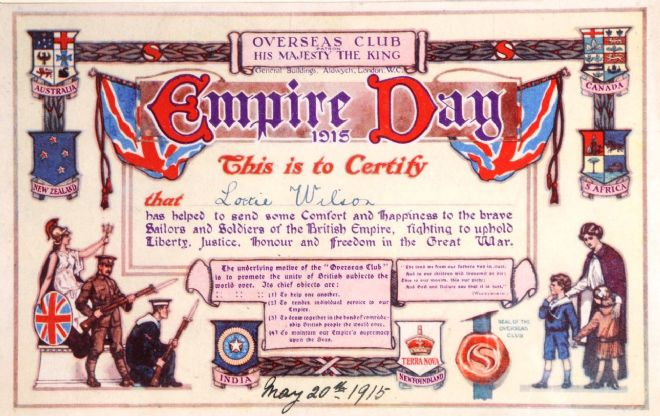 Empire Day certificate presented to Lottie Wilson by the Overseas Club to certify that she has helped to provide comfort to soldiers and sailors at the front
