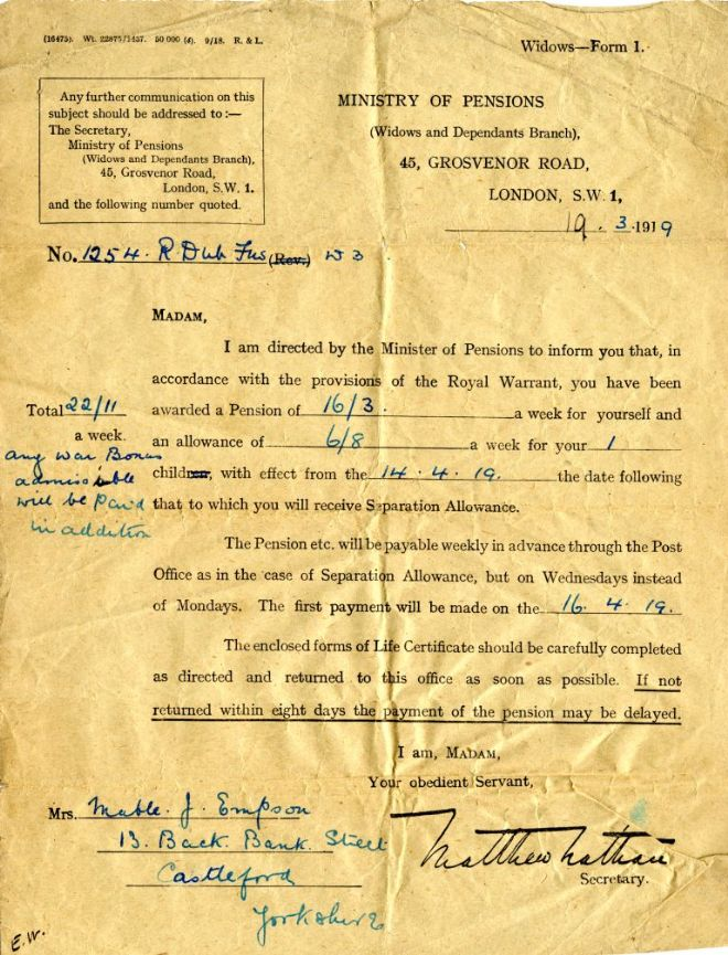 Letter to war widow Mabel Empson from the Ministry of Pensions.  It starts: 'I am directed by the Minister of Pensions to inform you that in accordance with the provision of the Royal Warrant, you have been awarded a Pension of 16/3 a week for yourself'