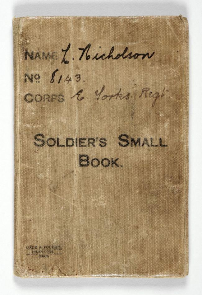Front of the Soldier's Small Book belonging to L. Nicholson of the East Yorkshire Regiment
