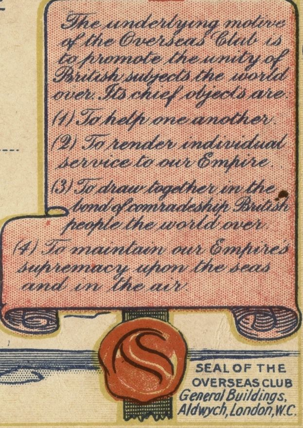 Detail from the Overseas Club certificate showing the seal of approval and the aims of the organisation, including: 'to help one another' and to 'draw together in the bond of comradeship British people the world over'.