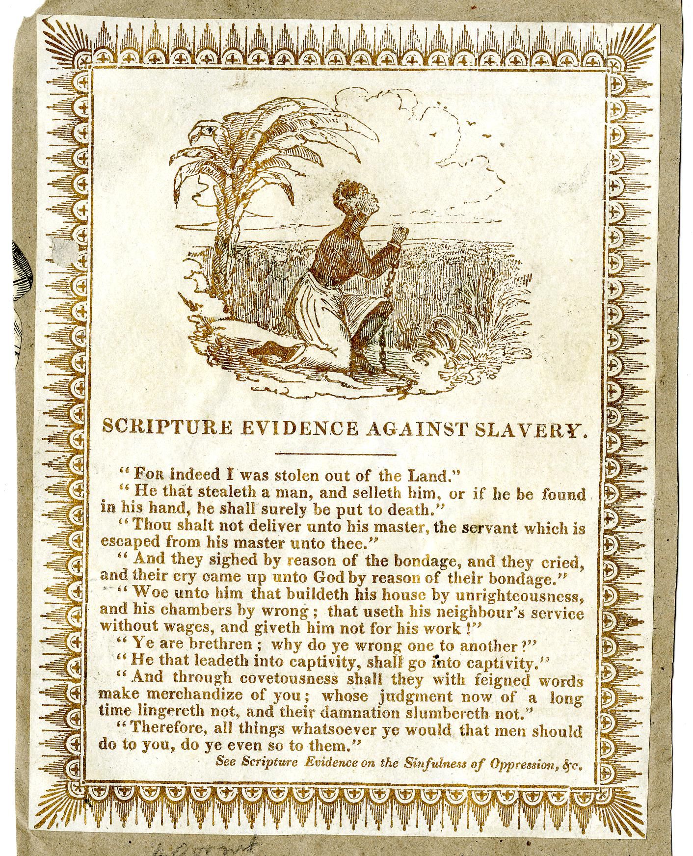 Page from a scrap book printed brown on white paper, with patterned border. There is an image of a kneeling, chained enslaved African woman. Below the image is a list of the Scripture Evidence Against Slavery, with Bible quotes.