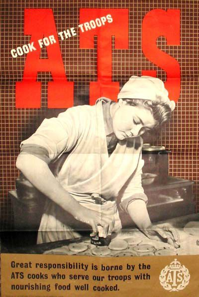 """Poster says """"Great responsibiliy is borne by the ATS cooks who serve our troops with nourishing food well cooked"""""""