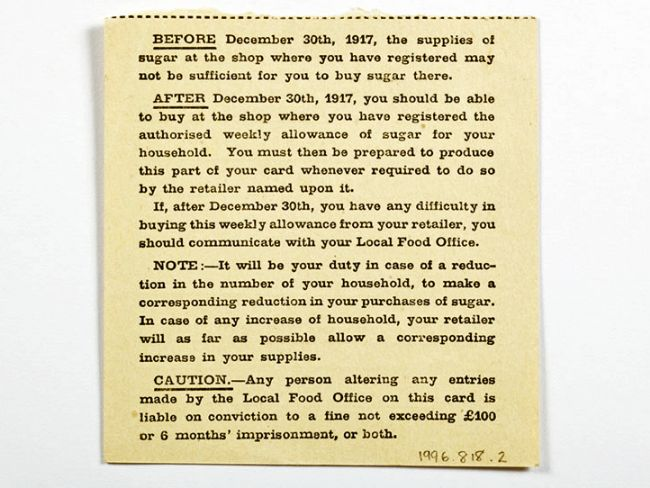 """Part of the card reads """"Before December 30th, 1917, the supplies of sugar at the shop where you have registered may not be sufficient for you to buy sugar there."""""""