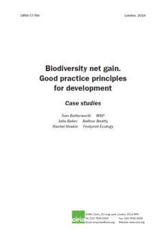 Biodiversity Net Gain Good Practice Principles for Development Case Studies front cover