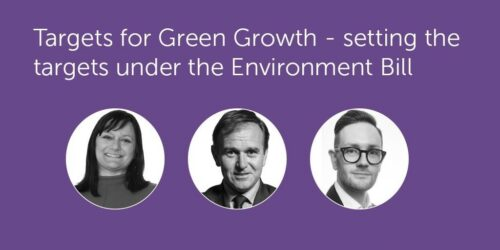Targets for Green Growth - setting the targets under the Environment Bill Event