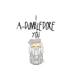 Press Loft Image Of I A Dumbledore You Valentines Day Card