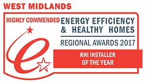 Highly Commended: RHI Installer of the Year - West Midlands Energy Efficiency & Healthy Homes Awards 2017