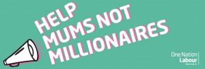 Help mum's not millionaires
