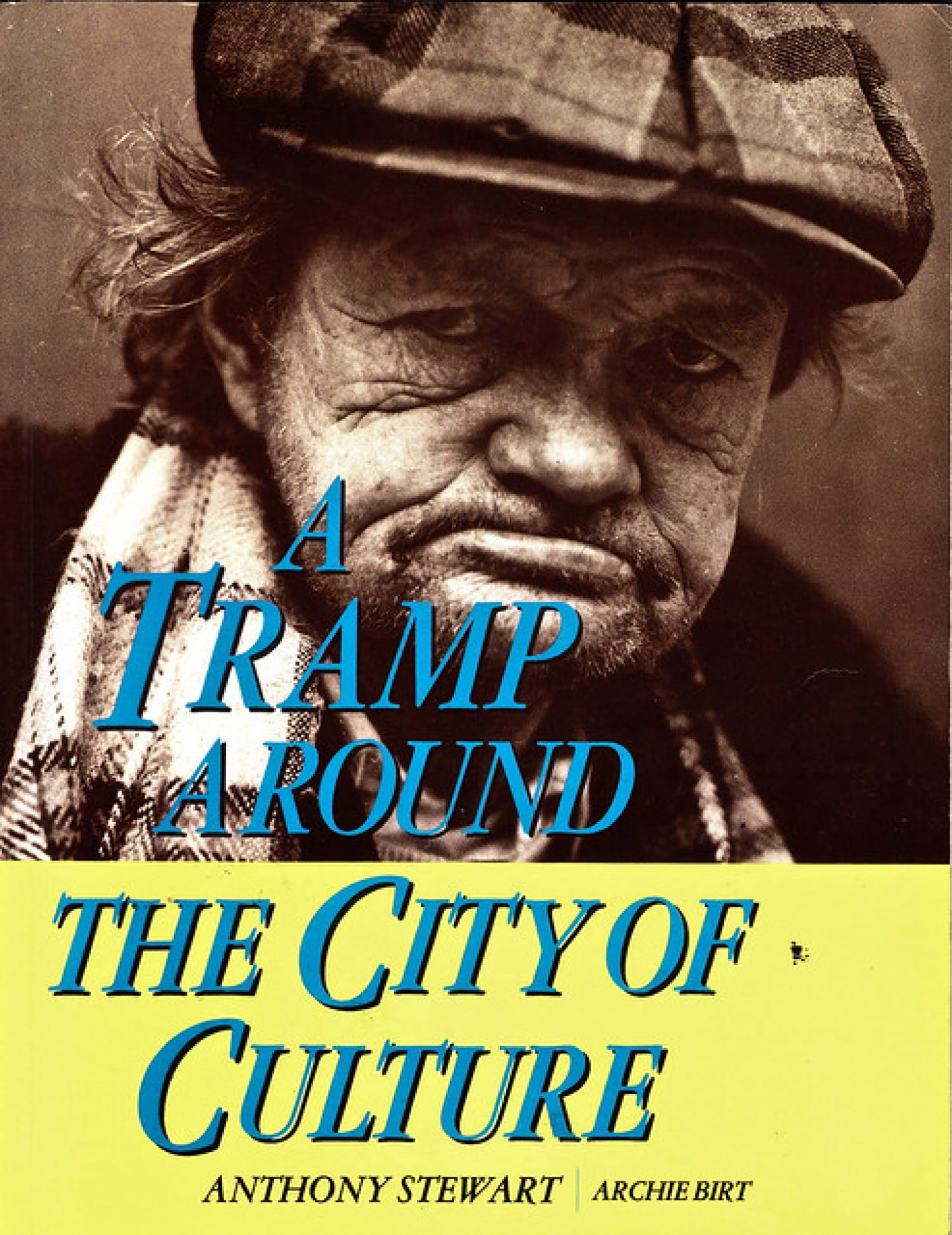 The 1990 book, A Tramp Around the City of Culture