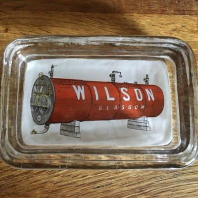 My precious (William Wilson, boilermakers, advertising ashtray.)