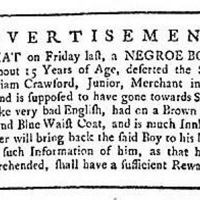 "Written in stone (An advertisement from the Glasgow Journal of 30 December 1745, giving information about an escaped ""negroe boy"". The 'knock-kneed' lad was last seen heading for Stirling, which had just fallen to the Jacobite army of Bonnie Prince Ch)"
