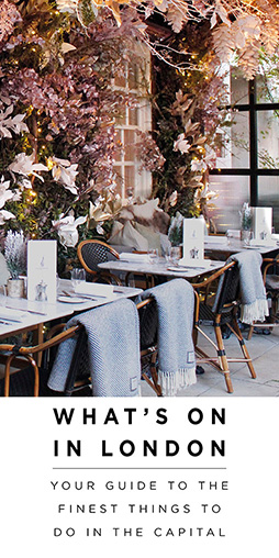 Luxury London | What's On | This Weekend - Your curated guide to the weekend in London.